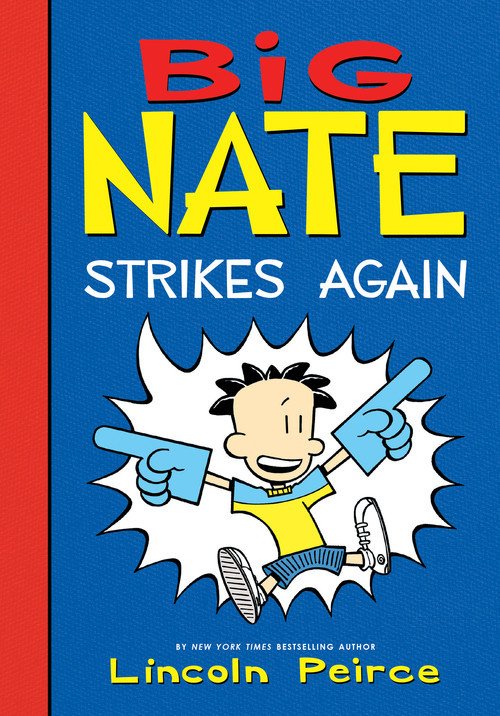 Cover: Big Nate Strikes Again