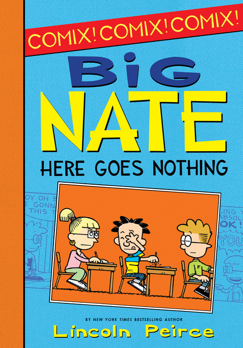 Cover: Big Nate: Here Goes Nothing
