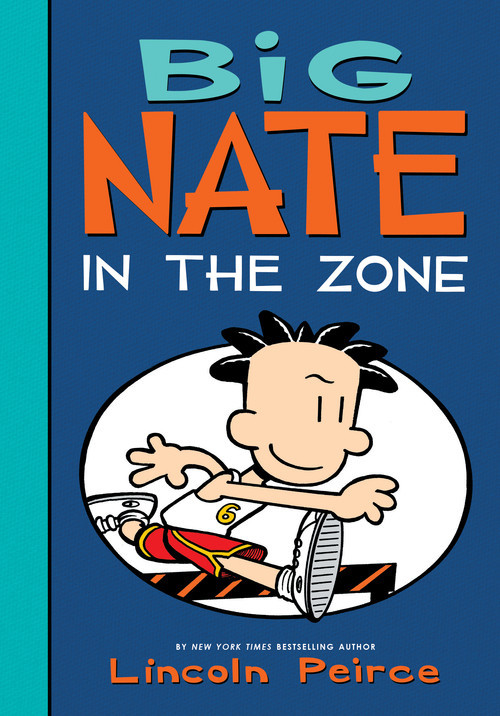 Cover: Big Nate: In the Zone