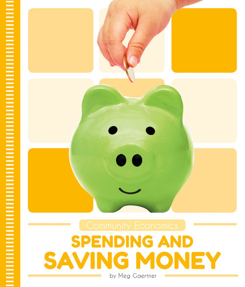 Cover: Spending and Saving Money