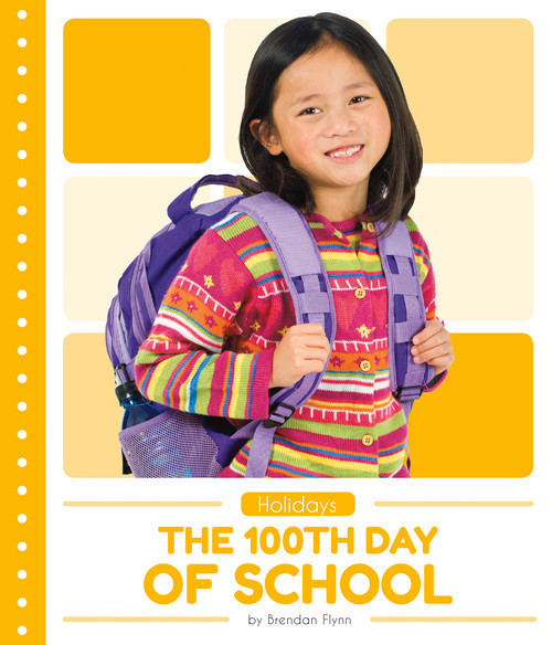 Cover: The 100th Day of School