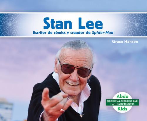 Cover: Stan Lee: Escritor de cómics y creador de Spider-Man