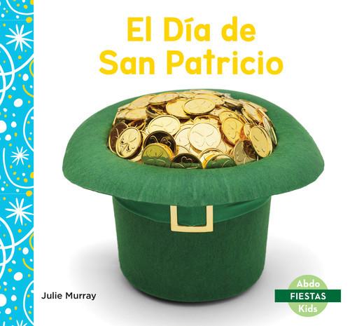 Cover: El Día de San Patricio (Saint Patrick's Day)