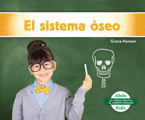 Cover: El sistema óseo (Skeletal System)