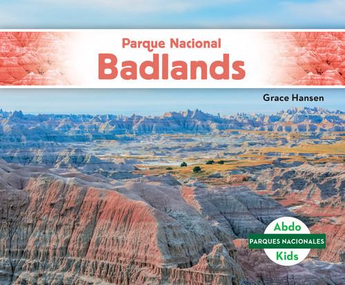 Cover: Parque Nacional Badlands (Badlands National Park)