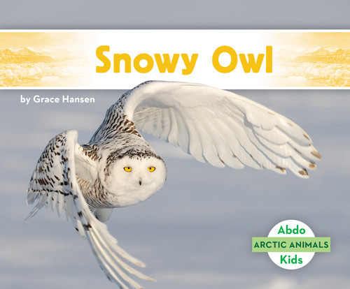 Cover: Snowy Owl