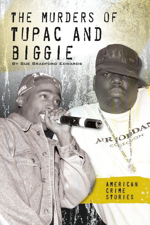 Cover: The Murders of Tupac and Biggie