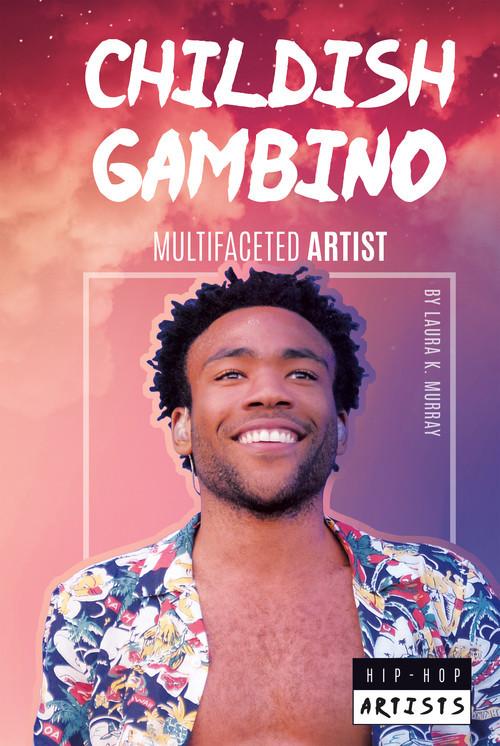 Cover: Childish Gambino: Multifaceted Artist