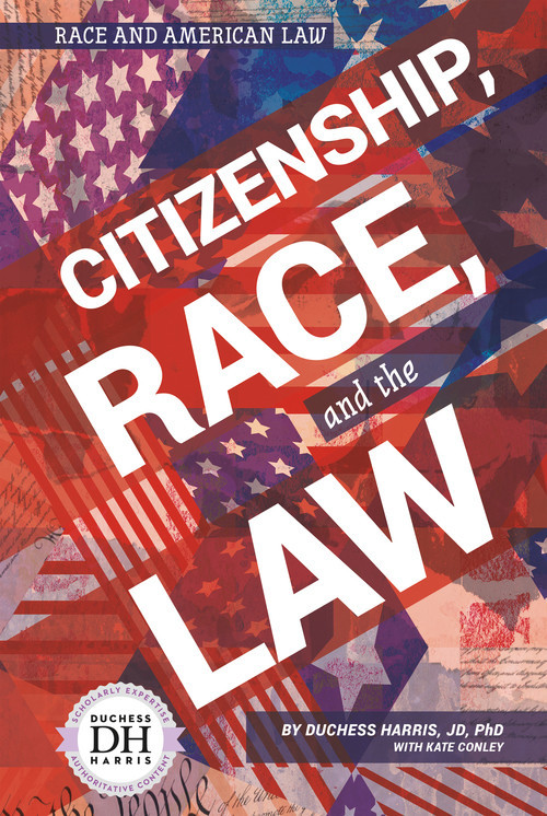 Cover: Citizenship, Race, and the Law