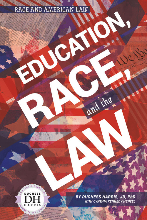 Cover: Education, Race, and the Law