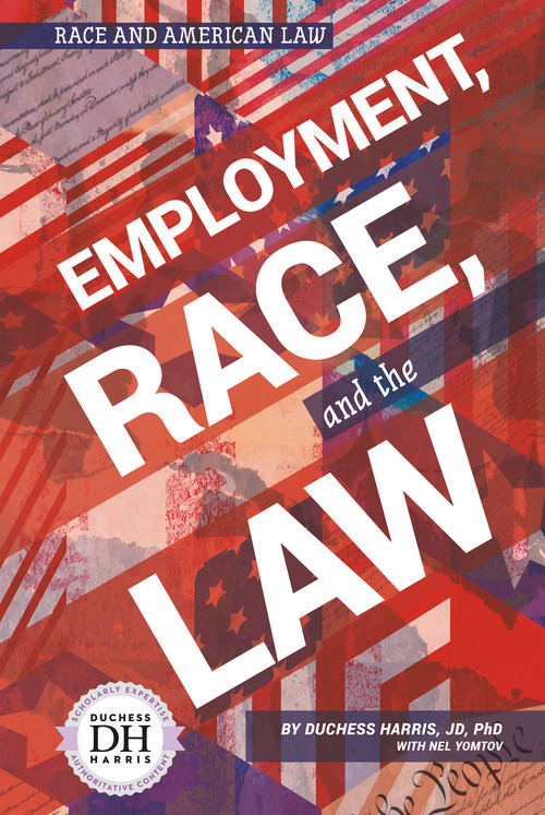 Cover: Employment, Race, and the Law