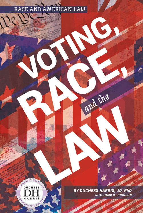 Cover: Voting, Race, and the Law