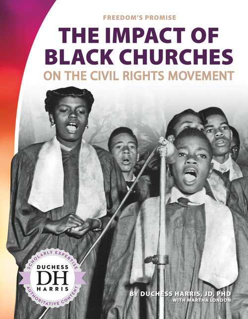 Cover: The Impact of Black Churches on the Civil Rights Movement