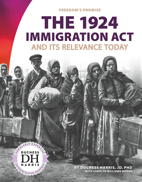 Cover: The 1924 Immigration Act and Its Relevance Today