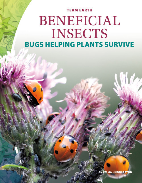 Cover: Beneficial Insects: Bugs Helping Plants Survive