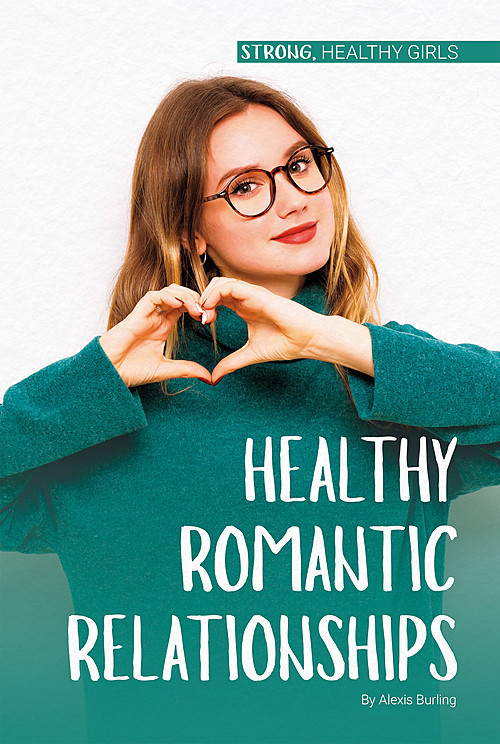 Cover: Healthy Romantic Relationships