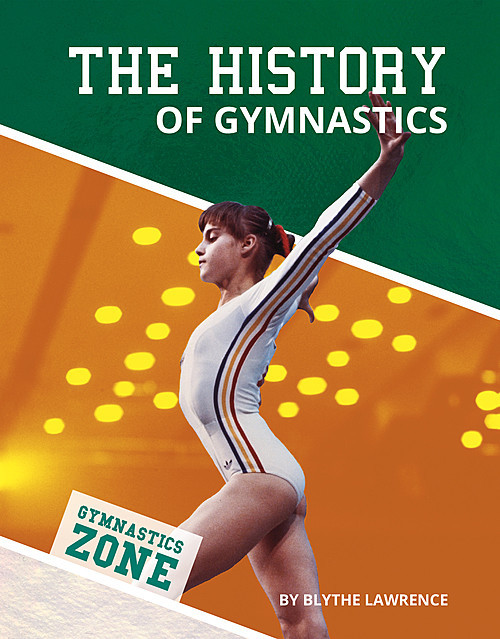 Cover: The History of Gymnastics