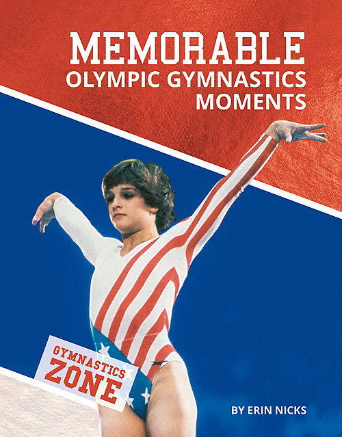 Cover: Memorable Olympic Gymnastics Moments