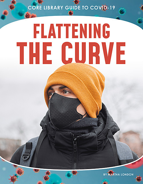 Cover: Flattening the Curve