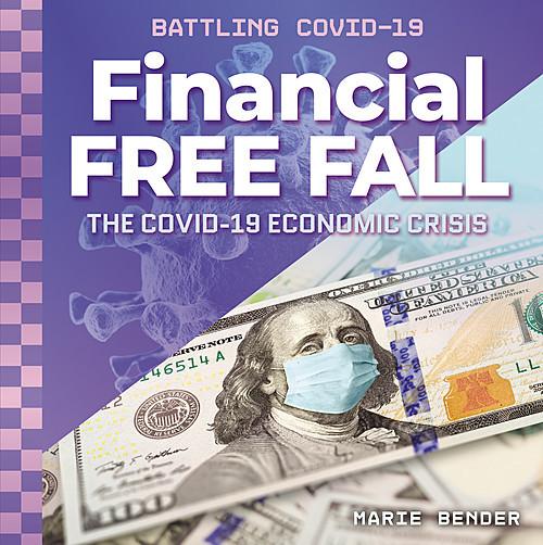 Cover: Financial Free Fall: The COVID-19 Economic Crisis