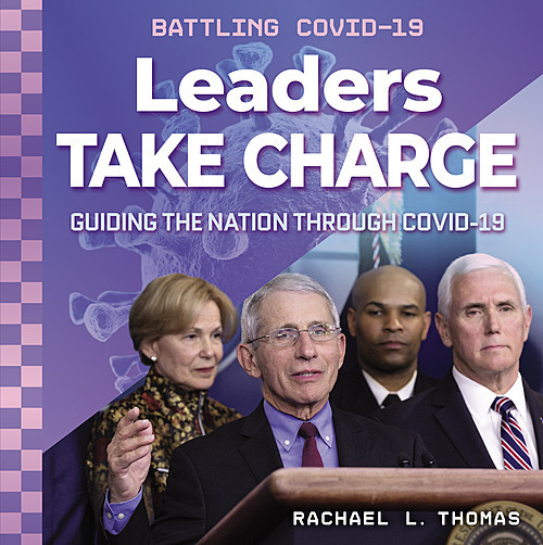 Cover: Leaders Take Charge: Guiding the Nation through COVID-19