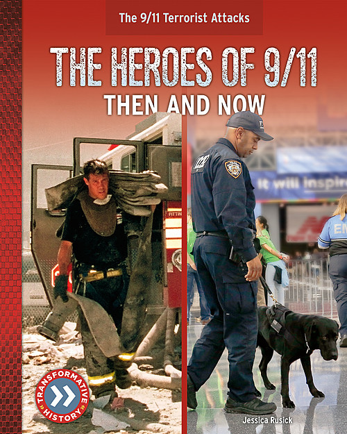 Cover: The Heroes of 9/11: Then and Now
