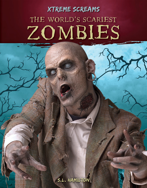 Cover: The World's Scariest Zombies