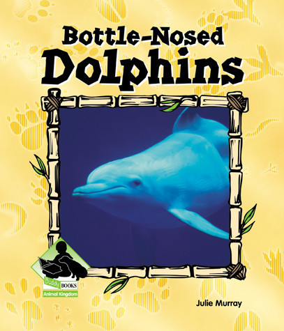 Cover: Bottle-nosed Dolphins