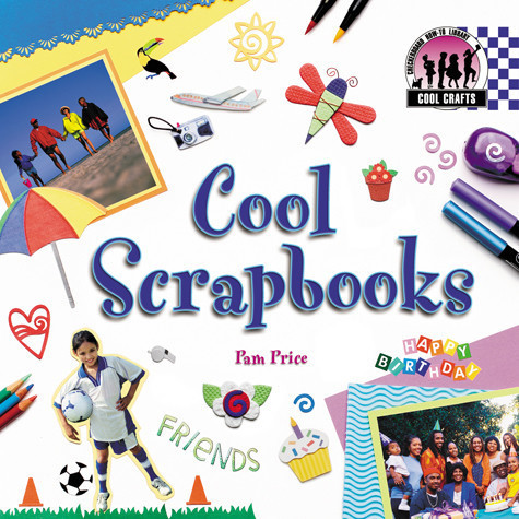 Cover: Cool Scrapbooks