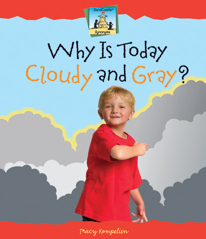 Cover: Why is Today Cloudy and Gray