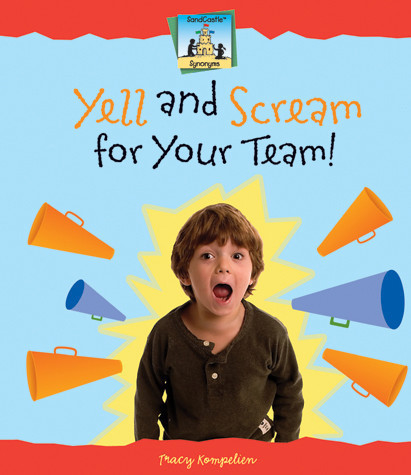 Cover: Yell and Scream for Your Team