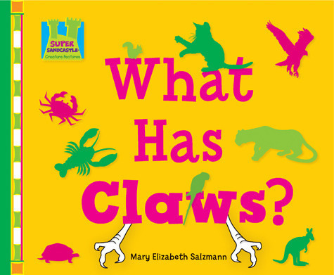 Cover: What Has Claws?