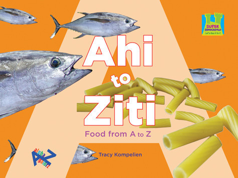 Cover: Ahi to Ziti Food from A to Z
