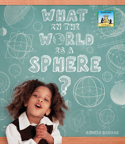 Cover: What in the World is a Sphere?