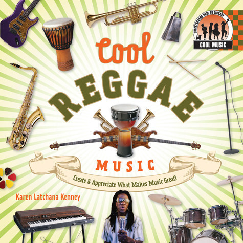 Cover: Cool Reggae Music: Create & Appreciate What Makes Music Great!