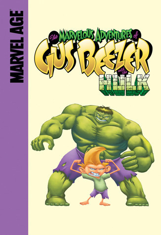 Cover: Gus Beezer With the Hulk
