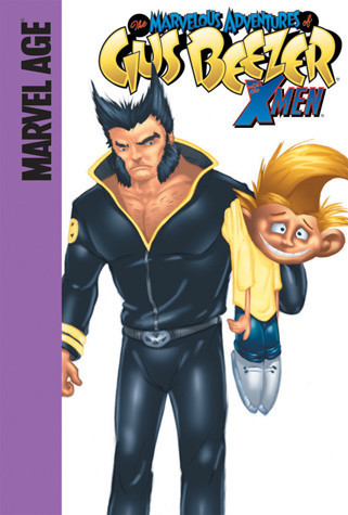 """Cover: Gus Beezer With the X-Men: """"X"""" Marks the Mutant"""
