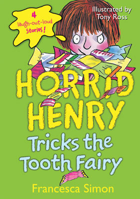 Cover: Horrid Henry Tricks the Tooth Fairy