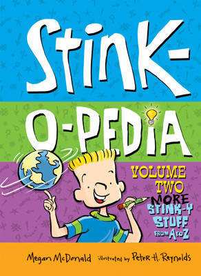 Cover: Stink-O-Pedia: Volume 2 More Stink-y Stuff from A to Z
