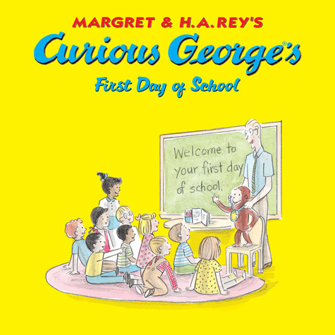 Cover: Curious George's First Day of School