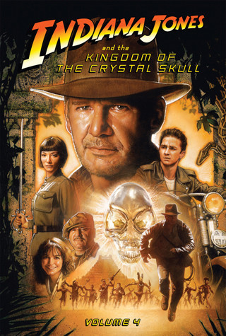 Cover: Indiana Jones and the Kingdom of the Crystal Skull: Vol.4