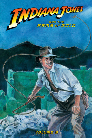 Cover: Indiana Jones and the Arms of Gold: Vol. 3