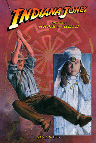 Cover: Indiana Jones and the Arms of Gold: Vol. 4