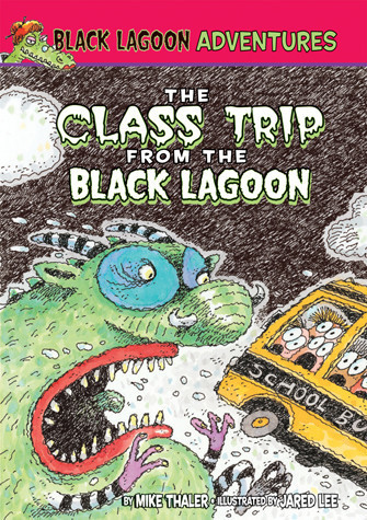 Cover: Class Trip from the Black Lagoon