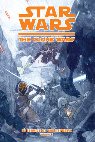 Cover: Clone Wars: In Service of the Republic Vol. 1: The Battle of Khorm