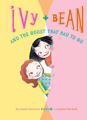 Cover: Ivy and Bean and the Ghost That Had to Go: #2