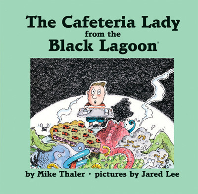 Cover: Cafeteria Lady from the Black Lagoon