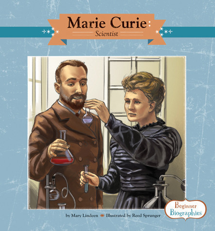 Cover: Marie Curie: Scientist