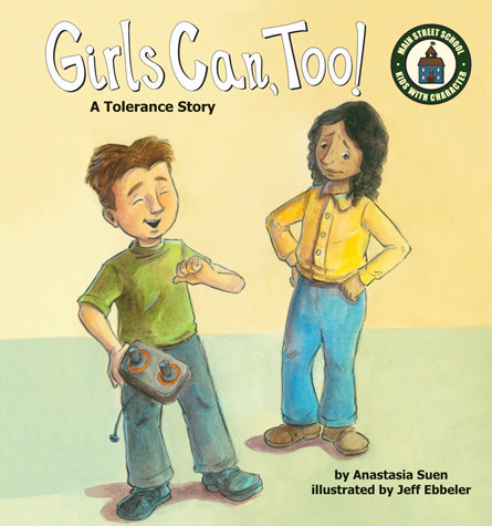 Cover: Girls Can, Too!: A Tolerance Story