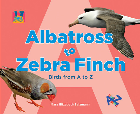 Cover: Albatross to Zebra Finch: Birds from A to Z